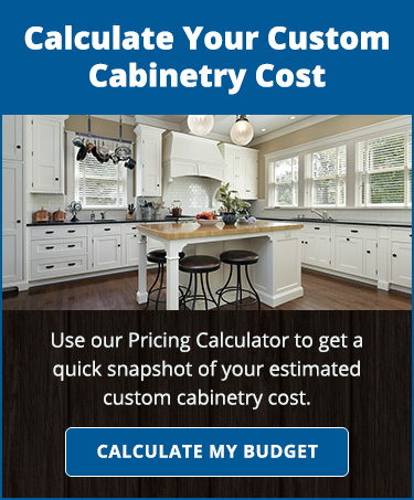 Use Our Pricing Calculator To Estimate Your Cabinetry Cost.